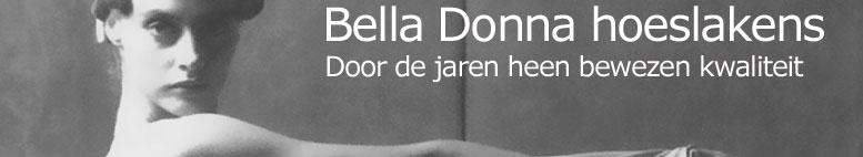 Bella Donna hoeslakens. Bewezen kwaliteit